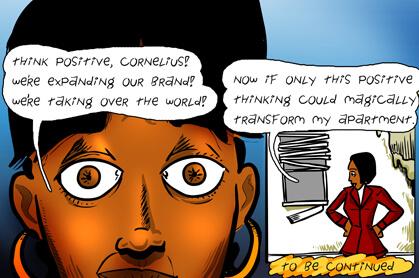 panel 7: think positive Cornelius